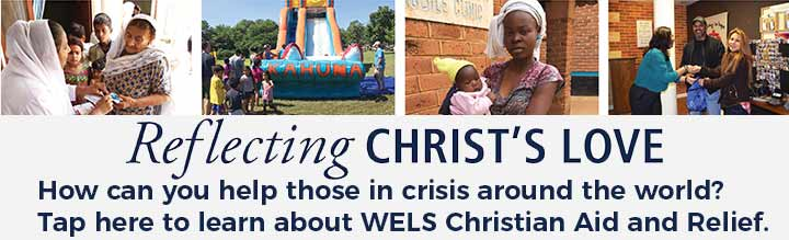 WELS-Christian-Aid-and-Relief-Banner-May-2019.jpg